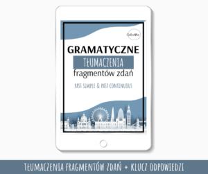 Gramatyczne Tłumaczenia - Past Simple & Past Continuous
